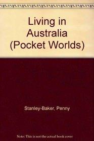 Living in Australia (Pocket Worlds)