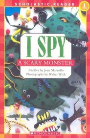 I Spy A Scary Monster (Scholastic Reader Level 1)