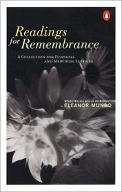 Readings for Remembrance : A Collection for Funerals and Memorial Services