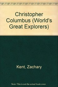 Christopher Columbus (World's Great Explorers)