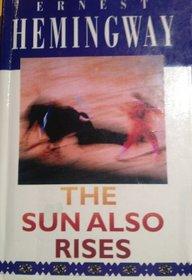 The Sun Also Rises --1995 publication.
