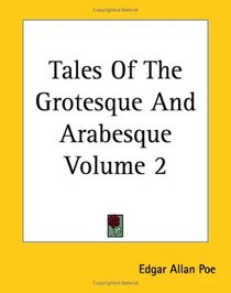 TALES OF THE GROTESQUE & ARABE