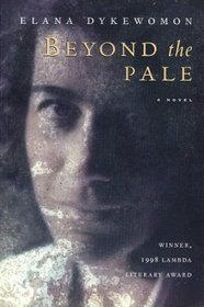Beyond the Pale: A Novel