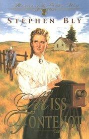 Miss Fontenot (Heroines of the Golden West, Bk 3)