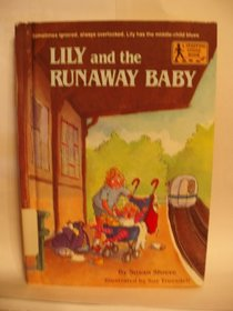 Lily and the Runaway Baby