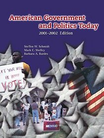 American Government and Politics Today, 2001-2002 Edition (Non-InfoTrac Version)