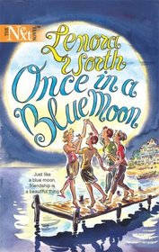 Once In A Blue Moon (Harlequin Next, No 64)