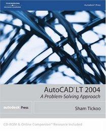 AutoCAD LT 2004 : A Problem-Solving Approach (AutoCAD LT)