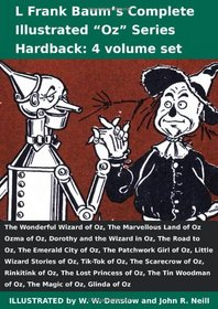 L Frank Baum's Complete Illustrated Oz Series (4 vol set): Wonderful Wizard, Marvellous Land, Ozma, Dorothy and the Wizard, Road, Emerald City, ... Complete Illustrated Oz Series (4 Volume Set)