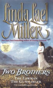 Two Brothers: The Lawman / The Gunslinger (Two Brothers, Bks 1-2)