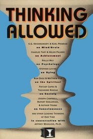 Thinking Allowed: Conversations on the Leading Edge of Knowledge