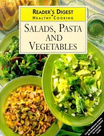 Salad, Pasta and Vegetables (Healthy Cooking)