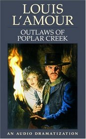 Outlaws of Poplar Creek: A Chick Bowdrie Story (Louis L'Amour)