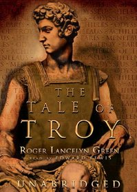 The Tale of Troy: Library Edition