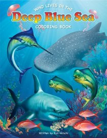 Who Lives in the Deep Blue Sea Coloring Book