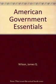 American Government Essentials Tenth Edition Plus Two Thousand Four Electoral Supplement Plus Cigler American Politics Sixth Edition