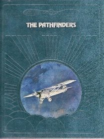 The Pathfinders (The Epic of Flight)