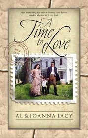 A Time to Love (Mail Order Bride, Bk 2)