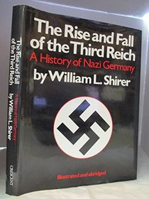 The Rise  Fall of the Third Reich