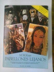 Pabellones Lejanos/Far Pavilions