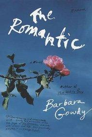 The Romantic : A Novel