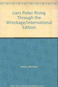 Liars Poker Rising Through the Wreckage/International Edition