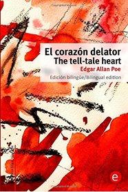 El Coraz�n delator/The tell-tale heart: Edici�n biling�e/Bilingual edition (Biblioteca cl�sicos biling�es) (Volume 2) (Spanish Edition)