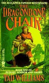 The Dragonbone Chair (Memory, Sorrow, and Thorn, Bk 1)