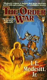 The Order War (Recluce, Bk 4)
