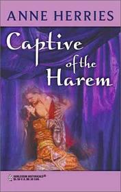 Captive of the Harem (Harlequin Historical, No 145)