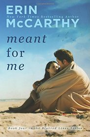 Meant For Me (Blurred Lines) (Volume 4)