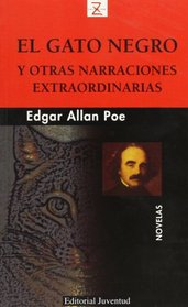 El Gato Negro Y Otras Narraciones Extraordinarias/ the Black Cat And Other Tales (Bolsillo)