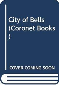 City of Bells (Coronet Books)
