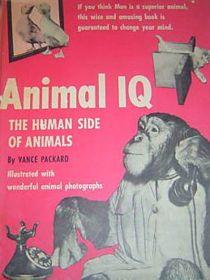 The Human Side of Animals (Animal IQ)