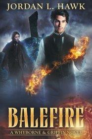 Balefire (Whyborne & Griffin) (Volume 10)