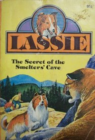 Lassie: The Secret of the Smelter's Cave