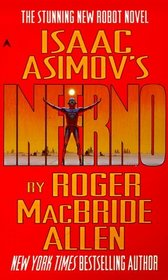 Isaac Asimov's Inferno (Caliban Trilogy, Bk 2)