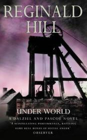 Underworld (Dalziel and Pascoe, Bk 10)