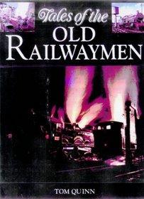 Tales Old Railwaymen