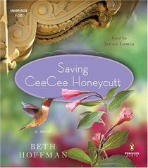 Saving CeeCee Honeycutt (Audio CD) (Unabridged)