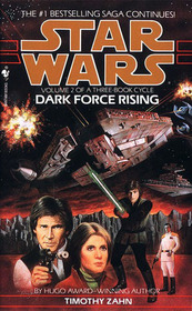 Star Wars: Dark Force Rising (Thrawn Trilogy  VOL. 2)