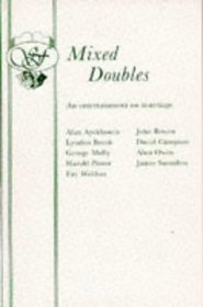 Mixed Doubles: An Entertainment on Marriage