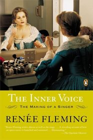 The Inner Voice : The Making of a Singer