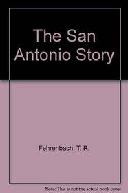 The San Antonio Story