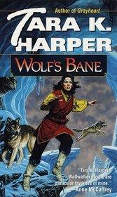 Wolf's Bane (Wolfwalker: Grey Wolf, Bk 4)