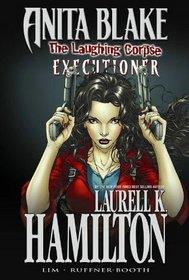 Anita Blake, Vampire Hunter: The Laughing Corpse Book 3 - Executioner Premiere HC