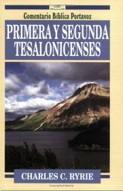 Primera y Segunda Tesalonicenses: First and Second Thessalonians (Comentario bIblico P) (Spanish Edition)