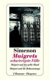 Maigrets schwierigste F�lle