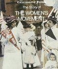 The Story of the Women's Movement (Cornerstones of Freedom Series)