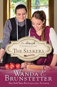 The Seekers (Amish Cooking Class, Bk 1)